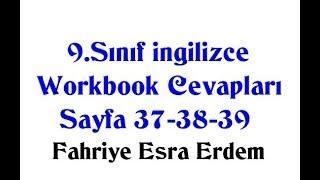 9.Sınıf İngilizce Çalışma Kitabı Cevapları Sayfa 37-38-39 MEB 2019