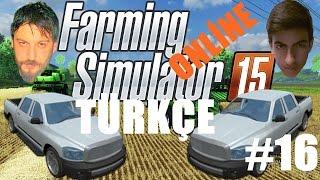 Farming Simulator 15 Türkçe Multiplayer | Yeni Araçlar | Bölüm 16