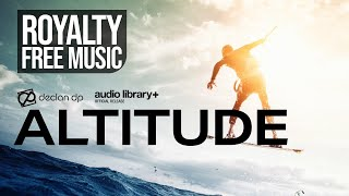 Declan DP - Altitude [Audio Library Release]