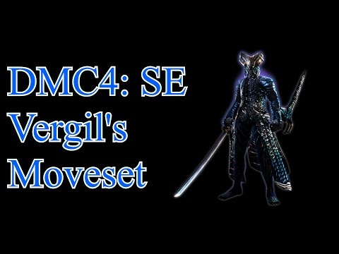 Devil May Cry 4: Special Edition - Vergils Complete Moveset