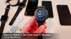 Huawei Watch 2 Test Fazit nach 2 Wochen