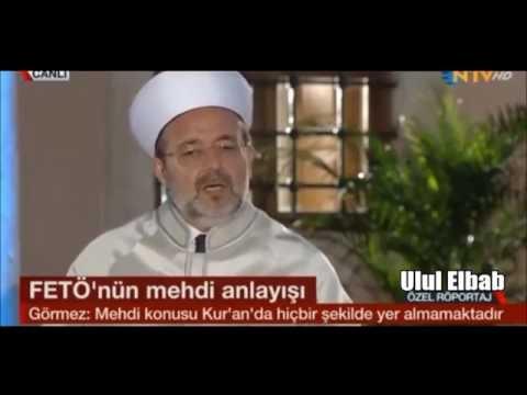 Diyanet İşleri Başkanı Mehmet Görmez :   Mehdi Kur'an'da Yok
