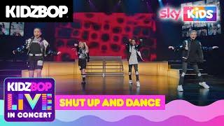 KIDZ BOP Live in Concert - Shut Up and Dance (Full Performance)
