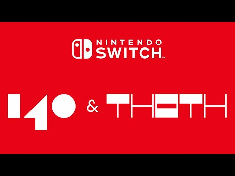 140 & THOTH Coming To Nintendo Switch!