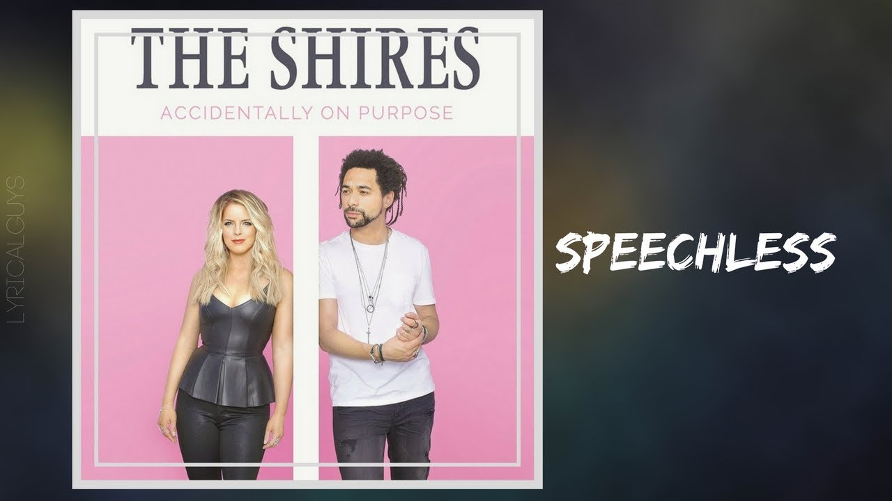 The Shires Speechless Lyrics Chords Chordify