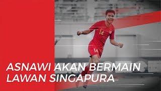 Indra Sjafri Pastikan Asnawi akan Bermain saat Timnas U-22 Indonesia Lawan Singapura