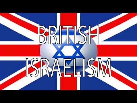 British Israelism | Stuff That I Find...
