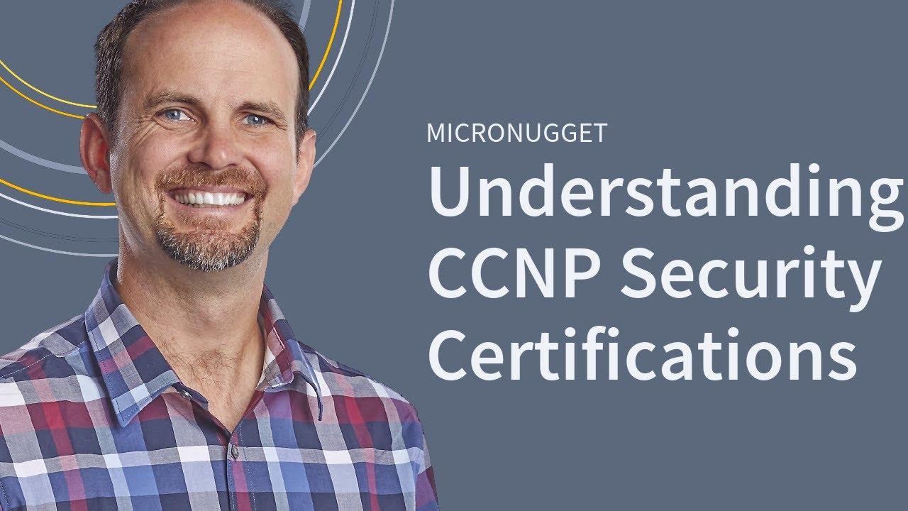 Understanding the Cisco CCNP Security Certification