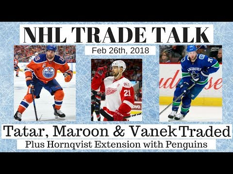 NHL Trade Talk - Red Wings, Canucks, Oilers, Senators & Penguins