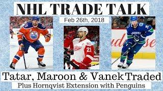 NHL Trade Talk - Red Wings, Canucks, Oilers, Senators & Penguins