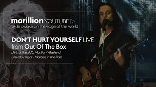 Marillion - Out Of The Box (Marillion Weekend 2015) - Don't Hurt Yourself
