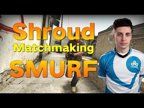 Shroud Smurfing in Matchmaking!