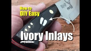 How to easily make Ivory Inlays by Berg Knifemaking