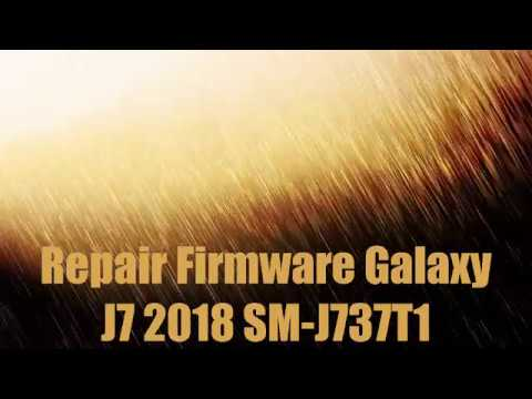 Repair Firmware Galaxy J7 2018 SM-J737T1