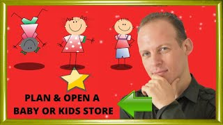 Business plan for a baby or kids store