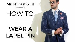 HOW TO: Wear a lapel pin