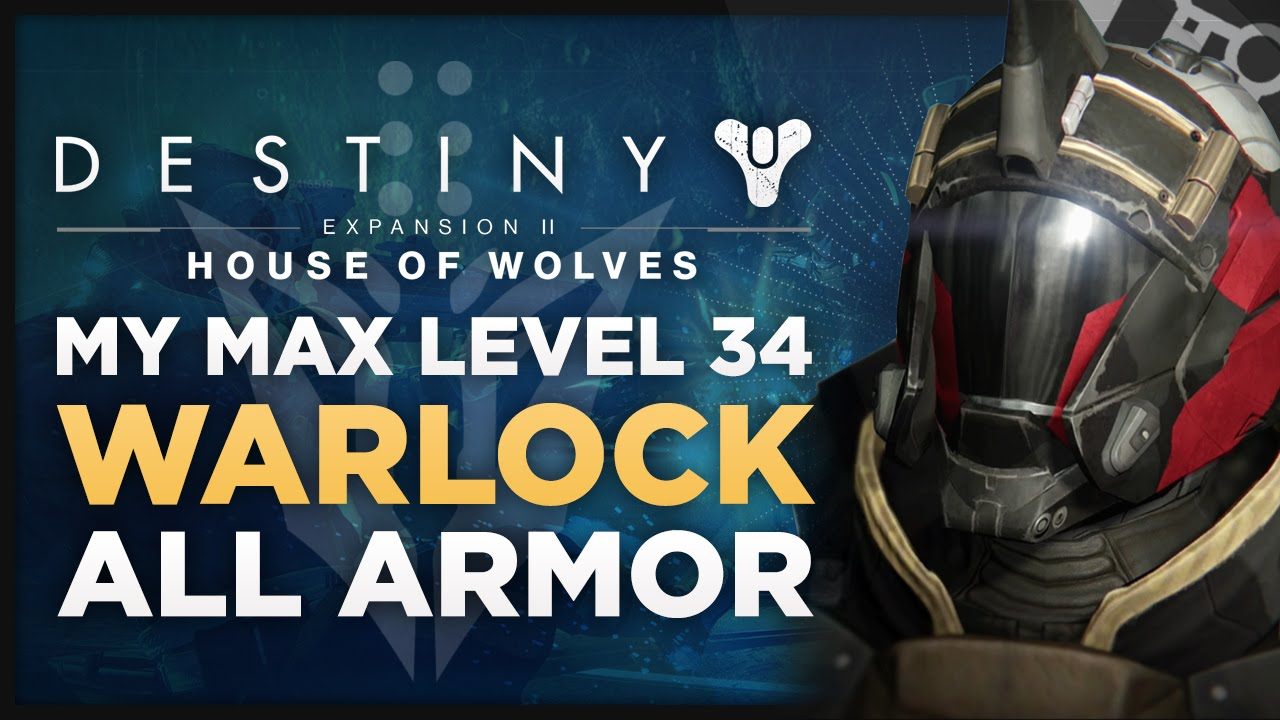 Destiny house of wolves all armor on my max level 34 warlock