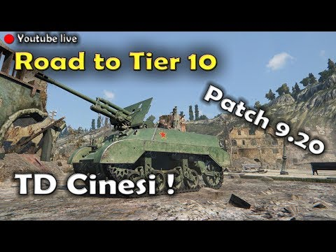 | World of Tanks  | Road to Tier 10 | TD Cinesi |