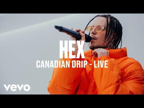 HEX - Canadian Drip (Live) | Vevo DSCVR ARTISTS TO WATCH 2019