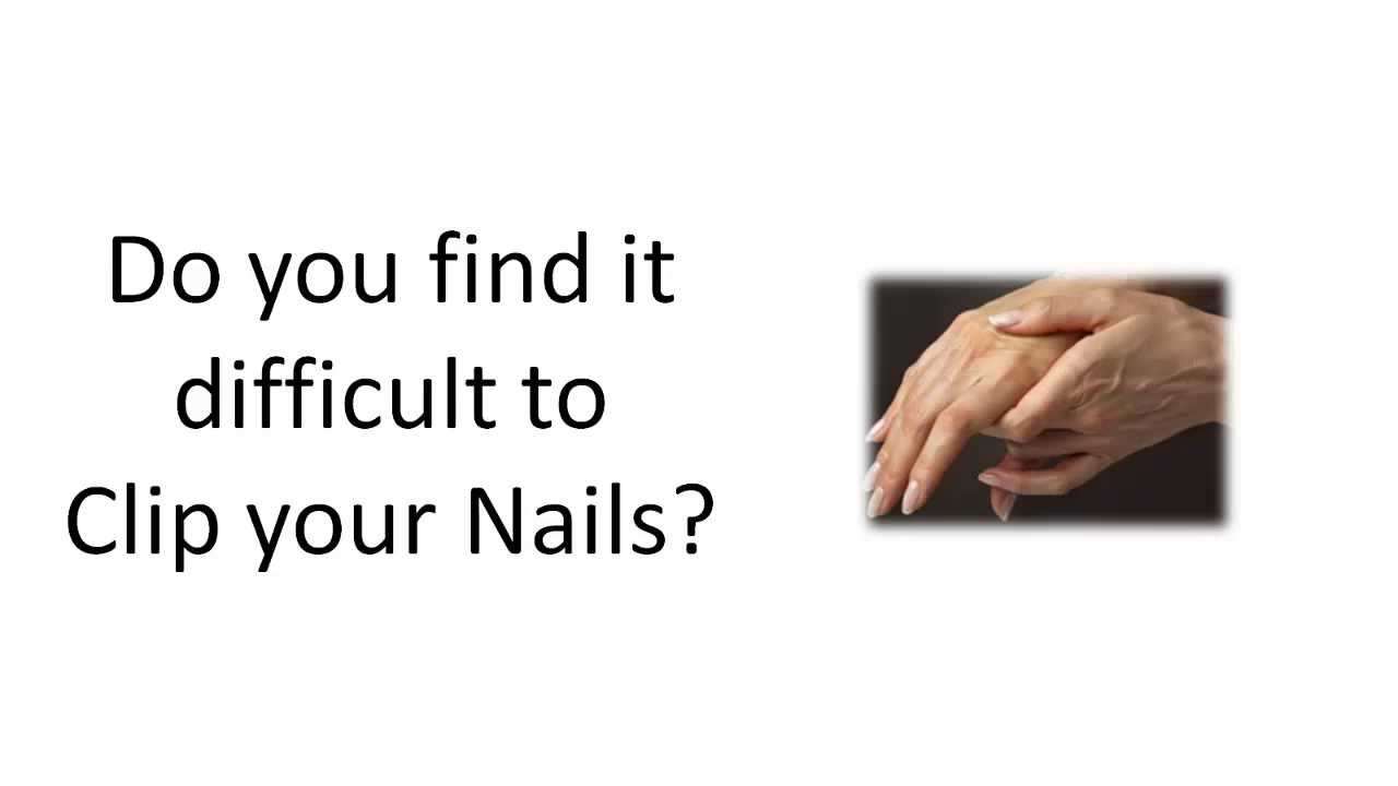 Fingernail Clippers and Arthritis In Hands - YouTube