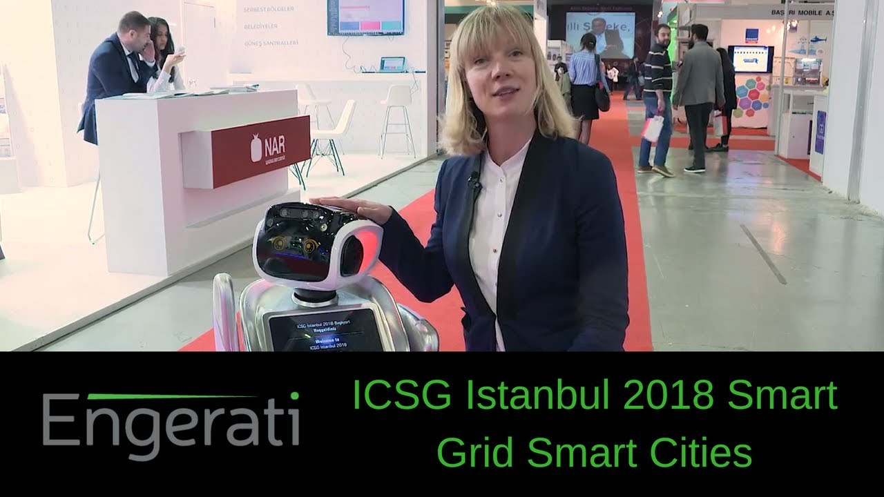 Engerati at ICSG Istanbul 2018 Smart Grid Smart Cities