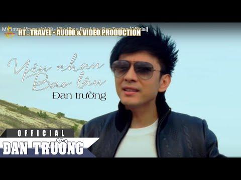 MV Intro Album Vol.33 - Yêu Nhau Bao Lâu - Đan Trường [Official]