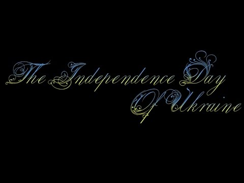 The Independence Day Of Ukraine | IF