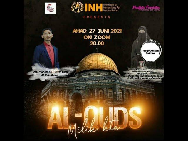 Al-Quds Milik Kita - We'll Never Surrender To Liberate Palestine Live Stream