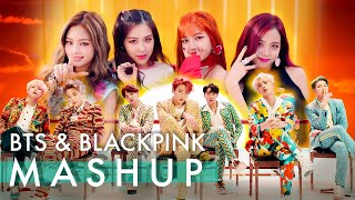 BTS & BLACKPINK - Idol /Fire /Forever Young /As If It's Your Last (ft. Not Today & Boombayah) MASHUP