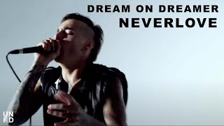 vuclip Dream On Dreamer - Neverlove [Official Video]