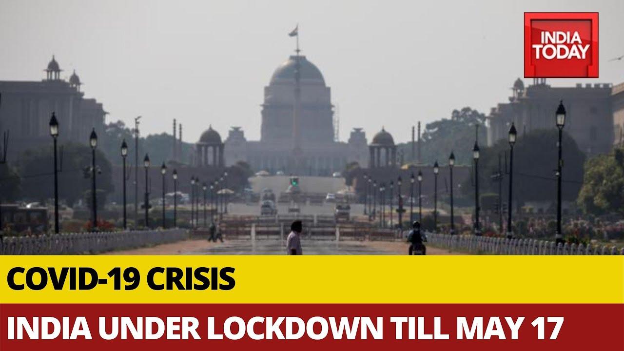 Coronavirus Outbreak India Under Lockdown Till May 17 Several