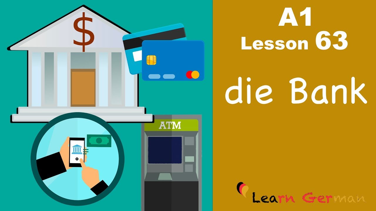 A1 - Lesson 63 | die Bank | the Bank | Learn German for beginners