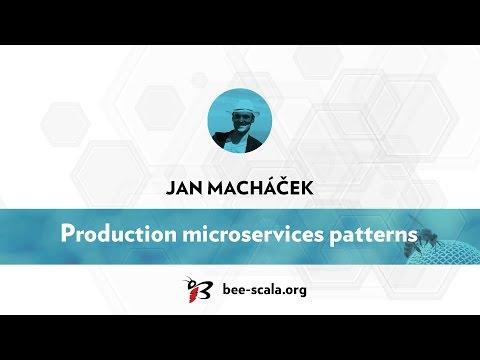 BeeScala 2016: Jan Macháček - Production microservices patterns