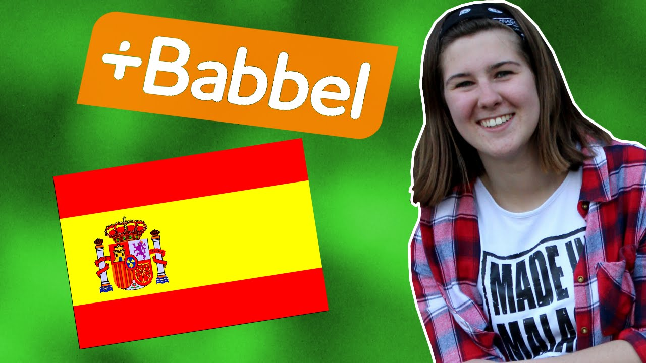 How To Learn A Language  3 Months Learning Spanish With Babbel