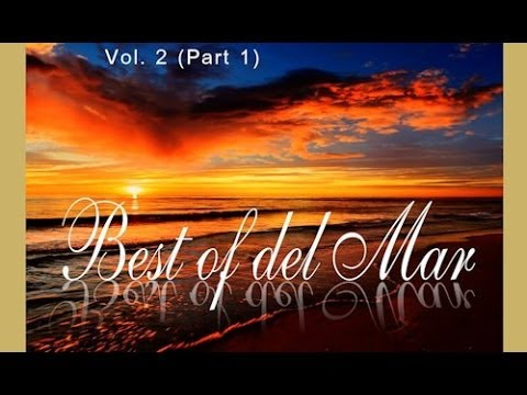 DJ Maretimo - Best Of Del Mar Vol.2 (part 1) continuous DJ mix, HD, 2017, Chillout Cafe Sounds