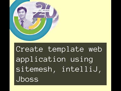 Lession 02: Create Template Web Application Using Sitemesh, IntelliJ, Jboss