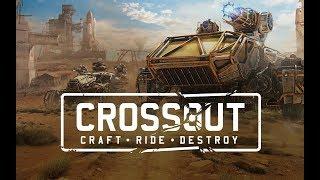 Crossout - Приключения в Пустоши