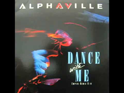 Alphaville   Dance With Me Empire Remix, 12''   YouTube
