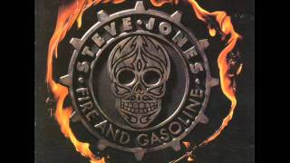 Steve Jones - Fire and Gasoline