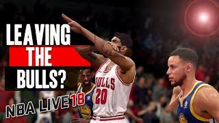 NBA LIVE 18 THE ONE STRETCH BIG | LEAVING THE BULLS?!