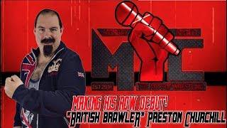 """The British Brawler"" Preston Churchill.... debuts!"