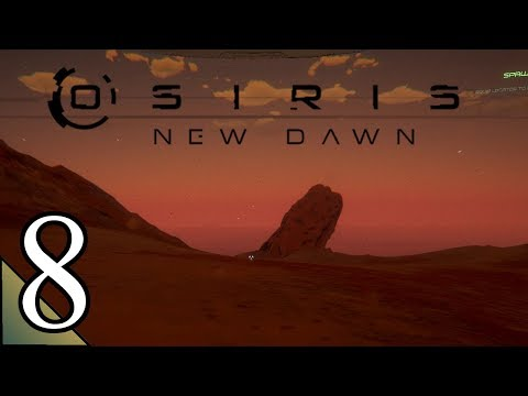 Osiris New Dawn (S2) 8:  To The Hydrogen Location!  Let's Play Osiris New Dawn Gameplay