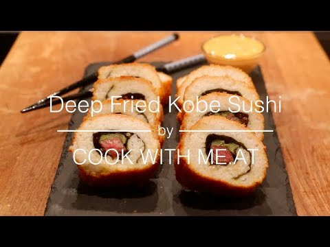 Deep Fried Kobe Beef Sushi  - COOK WITH ME.AT
