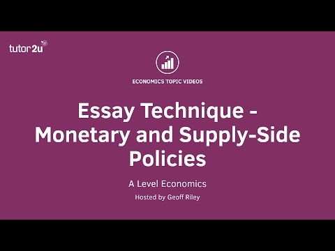 25 Mark Essay Technique - Monetary and Supply-Side Policies