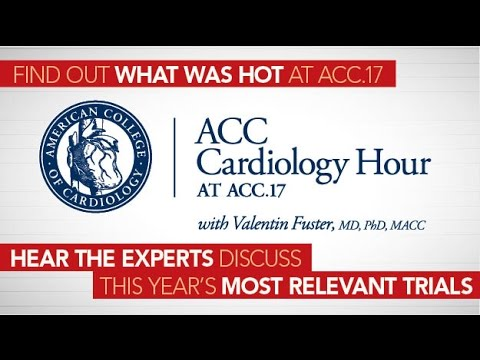 ACC Cardiology Hour at ACC.17 with Valentin Fuster, MD, PhD, MACC