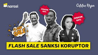 Flash Sale Sanksi Koruptor   Catatan Najwa
