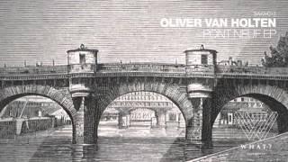 Olivier Van Holten - Pont Neuf (Original Mix)