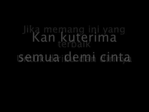 Demi Cinta - Kerispatih (lirik)