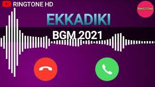 EKKADIKI movie bgm song dj ringtone (RINGTONE 2021) new ringtone ( RINGTONE HD)