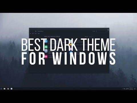 Best Windows Dark Theme - 2020